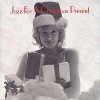 Různí interpreti – Jazz For A Christmas Present