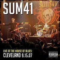 Sum 41 – Live At The House Of Blues: Cleveland 9.15.07