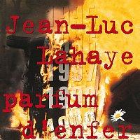 Jean-Luc Lahaye – 1999 Parfum D'Enfer