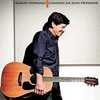 Gianni Morandi – Canzoni Da Non Perdere