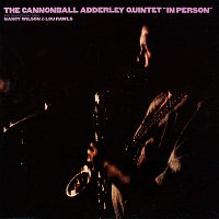 Cannonball Adderley Quintet – In Person [Live]