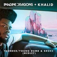Imagine Dragons, Khalid – Thunder / Young Dumb & Broke [Medley]