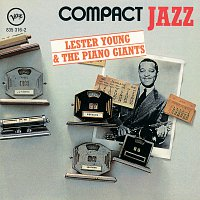 Lester Young – Compact Jazz: Lester Young & The Piano Giants
