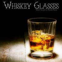 Wesley Wallen, Michael Morgan – Whiskey Glasses (feat. Michael Morgan)