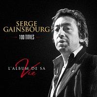 Serge Gainsbourg – L'album de sa vie