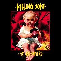 Killing Joke – For Beginners