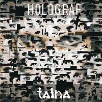Holograf – Taina