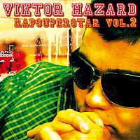 Různí interpreti – Rapsuperstar vol.II - Viktor Hazard