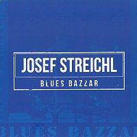 Josef Streichl – Blues Bazzar