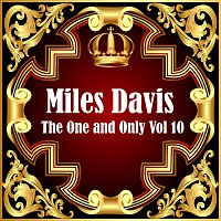 Miles Davis – Miles Davis: The One and Only Vol 10
