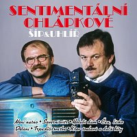 Karel Šíp, Jaroslav Uhlíř – Sentimentální chlápkové – CD