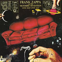 Frank Zappa, The Mothers Of Invention – One Size Fits All