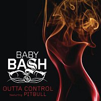 Baby Bash, Pitbull – Outta Control