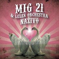 MIG 21, LeLek Orchestra – Nazivo