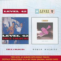 Level 42 – True Colours & World Machine