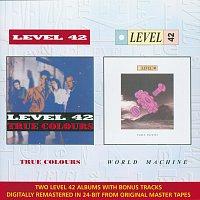Level 42 – True Colours & World Machine