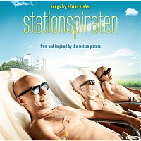 Adrian Sieber – Stationspiraten (Songs from and Inspired by the Motion Picture)