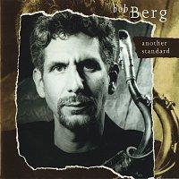 Bob Berg – Another Standard