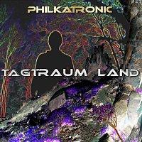 Philkatronic – Tagtraum Land