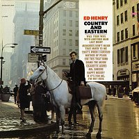 Ed Henry – Country and Eastern