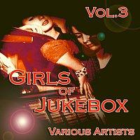 Různí interpreti – Girls of JukeBox Favorites, Vol. 3