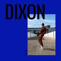 Dixon – En vue