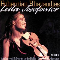 Leila Josefowicz, Academy of St. Martin in the Fields, Sir Neville Marriner – Bohemian Rhapsodies