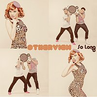 OtherView – So Long