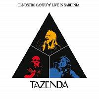 Tazenda – Il Nostro Canto Live In Sardinia