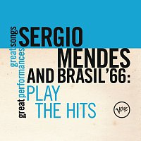 Sergio Mendes & Brasil '66 – Plays The Hits (Great Songs/Great Perfomances)