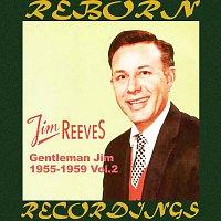 Jim Reeves – Gentleman Jim 1955-1959, Vol.2 (HD Remastered)