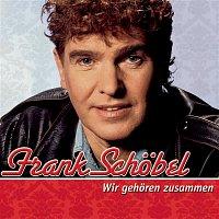 Frank Schöbel – Wir gehoren zusammen