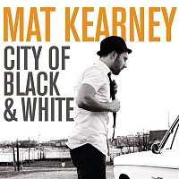 Mat Kearney – City Of Black & White
