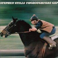 Stephen Stills – Thoroughfare Gap