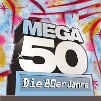 Různí interpreti – Mega 50 - Die 80er Jahre