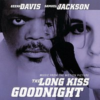 Různí interpreti – The Long Kiss Goodnight [Music From The Motion Picture]