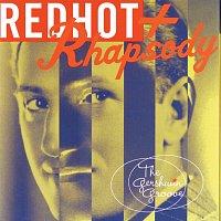 Různí interpreti – Red Hot + Rhapsody