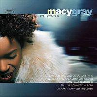 Macy Gray – Macy Gray On How Life Is