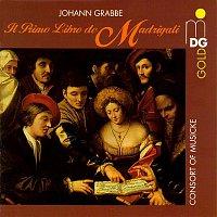 Consort of Musicke – Grabbe: Il primo libro de madrigali