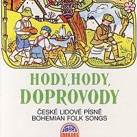 Různí interpreti – Hody, hody, doprovody České lidové písně / Bohemian Folk Songs