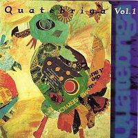 Quatebriga – Vol.1