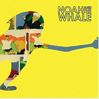 Noah And The Whale – 2 Bodies 1 Heart