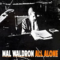 Mal Waldron – All Alone
