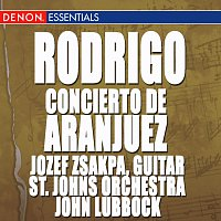 Různí interpreti – Rodrigo: Concierto de Aranjuez - Fasch: Concerto for Guitar - Pujol: Trez Piezas Rioplatenses