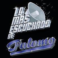 Palomo – Lo Más Escuchado De