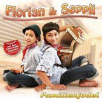 Florian & Seppli – Familienjodel