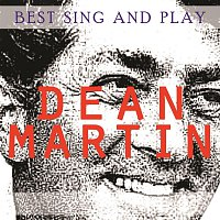 Dean Martin – Best Sing and Play