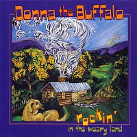 Donna The Buffalo – Rockin' In The Weary Land