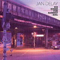 Jan Delay – Wir Kinder vom Bahnhof Soul [International Version]