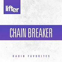 Přední strana obalu CD Chain Breaker: Radio Favorites
